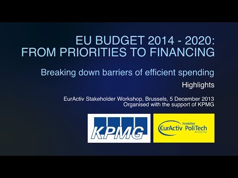 EU Budget 2014 - 2020: From Priorities to Financing