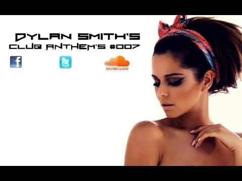 Dylan Smith's Club Anthem's #007 - Special 1 Hour 100 Subscribers Mix (видео)