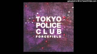Video Tokyo Police Club - Feel the Effect MP3, 3GP, MP4, WEBM, AVI, FLV Juni 2018