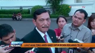 Video Luhut Akan Temui Anies-Sandi Bahas Reklamasi Teluk MP3, 3GP, MP4, WEBM, AVI, FLV Oktober 2017