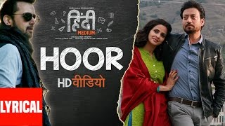 Video Hoor Lyrical Video Song | Hindi Medium | Irrfan Khan & Saba Qamar | Atif Aslam | Sachin- Jigar MP3, 3GP, MP4, WEBM, AVI, FLV April 2017