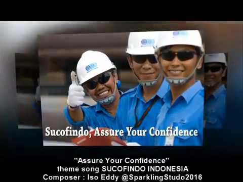 Assure Your Confidence - theme song Sucofindo 2016