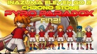 Inazuma Eleven Go 2 Chrono Stone Pyro Paradox Episode 22 (Final)