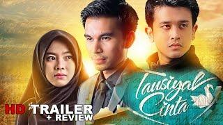 Trailer  TAUSIYAH CINTA + REVIEW