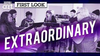 ExtraOrdinary: A First Look Medley