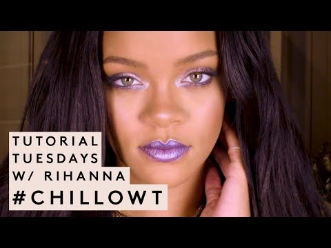 TUTORIAL TUESDAYS WITH RIHANNA: #CHILLOWT EDITION | FENTY BEAUTY