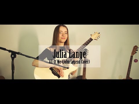 Julia Lange - All Of Me