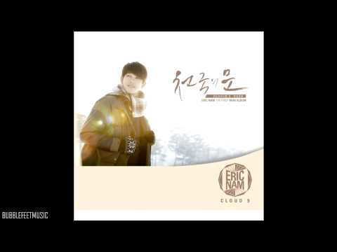 남 - Eric Nam (에릭남) - 천국의 문 (Heaven's Door) (Full Audio) [Cloud 9] ☆ Please Like Eric Nam's Fan Page on Facebook http://www.fb.com/Follow.EricNam ☆ Full Album P...