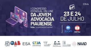 2º Dia – I Congresso Estadual On-Line da Jovem Advocacia Piauiense