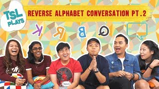 Video TSL Plays: Reverse Alphabet Conversation 2.0 MP3, 3GP, MP4, WEBM, AVI, FLV Maret 2019