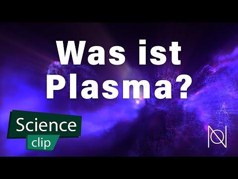 Was ist Plasma? Plasma einfach erklärt