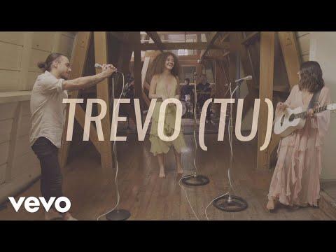 Anavitória - Trevo (Tu) ft. Diogo Piçarra