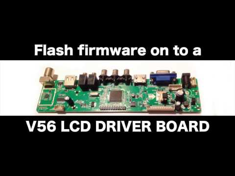 Flash Firmware On To A V56 LCD Panel Driver Board