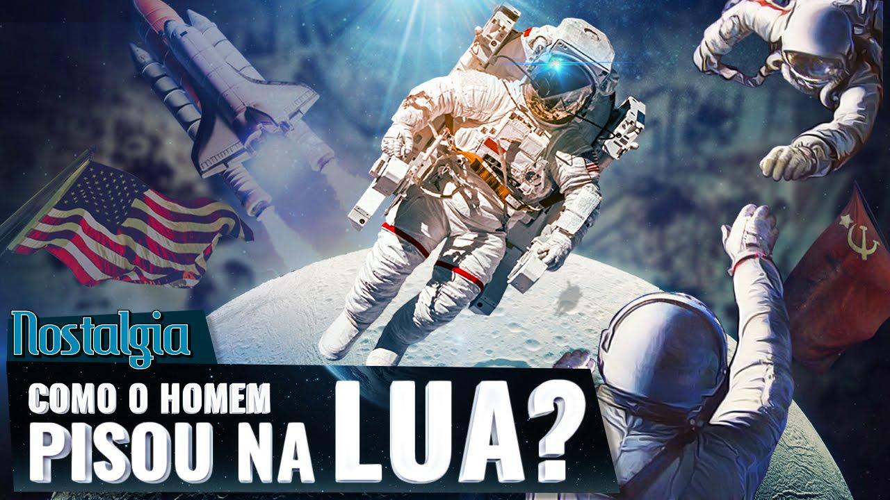 Nostalgia - Como o homem chegou na Lua? Guerra Fria