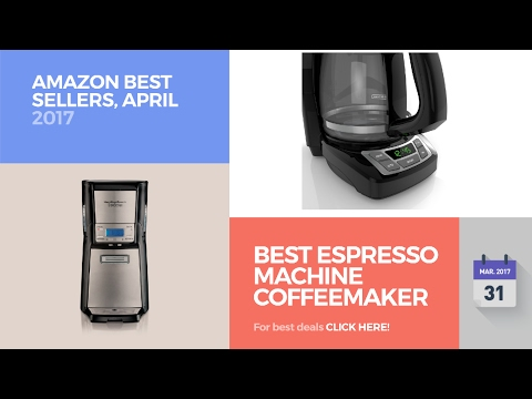 Best Espresso Machine Coffeemaker Combos Amazon Best Sellers, April 2017
