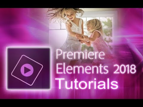 Premiere Elements 2018 - The Expert Workspace [Tutorial]