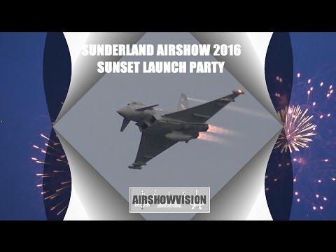 SUNDERLAND AIRSHOW 2016 SUNSET LAUNCH COMPILATION (airshowvision)