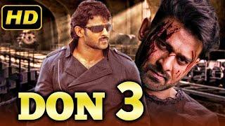 Nonton Don 3 Full Movie 2019 Telugu Hindi Dubbed Full Movie   Prabhas, Anushka Shetty, Namitha Film Subtitle Indonesia Streaming Movie Download