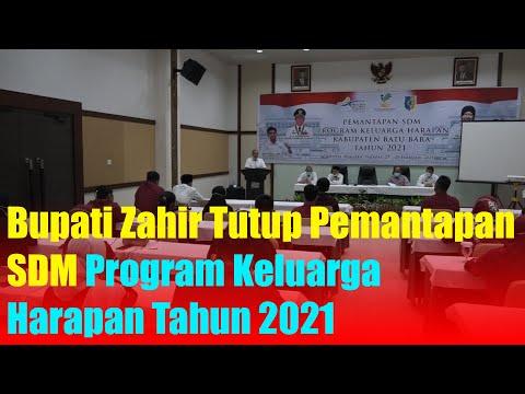 Bupati Zahir Tutup Pemantapan SDM Program Keluarga Harapan Tahun 2021