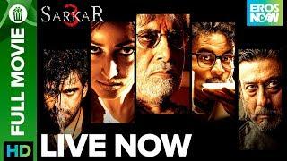 Nonton Sarkar 3   Full Movie Live On Eros Now   Amitabh Bachchan Jackie Shroff Manoj Bajpayee Amit   Yami Film Subtitle Indonesia Streaming Movie Download