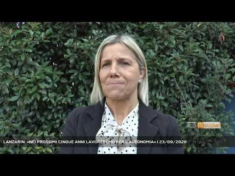 LANZARIN: «NEI PROSSIMI CINQUE ANNI LAVOREREMO PER L'AUTONOMIA»   23/09/2020