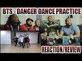 Download Lagu BTS - 방탄소년단 DANGER DANCE PRACTICE REACTIONREVIEW Mp3 Free