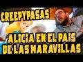 LA VERDAD DE ALICIA EN EL PAIS DE LAS MARAVILLAS: Creepypastas.