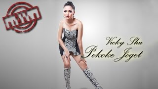 Vicky Shu - Pokoke Joget (Official Music Video) Tanpa Sensor