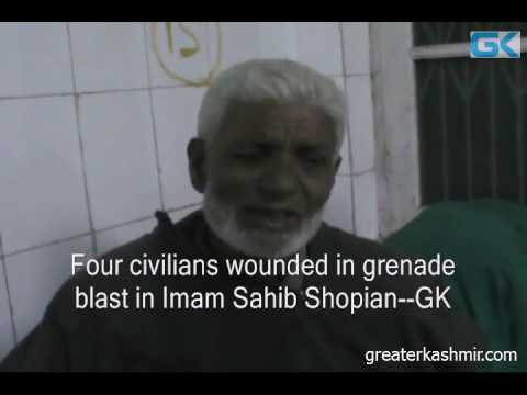 Four civilians wounded in grenade blast in Imam Sahib Shopian