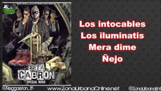 Esta Cabron Remix Letra Ñejo Ft  Gotay Anuel Almighty Yomo Pu...