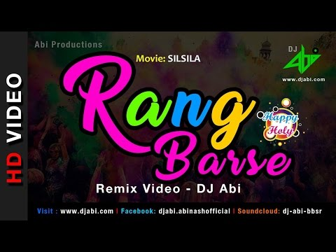 Rang Barse Remix Video - DJ Abi