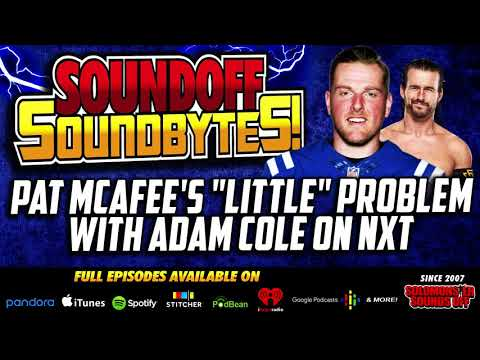 Pat McAfee Attacks Adam Cole On NXT And One BIG Problem With The Angle