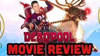 Nonton Is Once Upon A Deadpool Worth Watching   Pg 13 Deadpool    Movie Review Film Subtitle Indonesia Streaming Movie Download