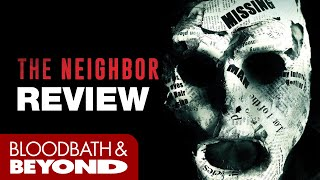 The Neighbor  2016    Horror Movie Review