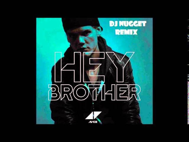 Avicii Hey Brother Dj Nugget Remix | Mp3DownloadOnline.com