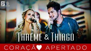Thaeme & Thiago - Coração Apertado l DVD Novos Tempos