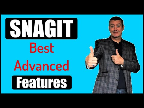 SnagIT 2019-Do you want to learn some advanced features?