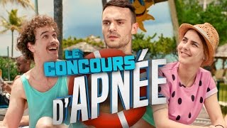 Video Le Concours d'Apnée MP3, 3GP, MP4, WEBM, AVI, FLV September 2017
