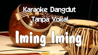 Video Karaoke   Iming Iming dangdut MP3, 3GP, MP4, WEBM, AVI, FLV Mei 2018