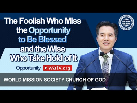 Opportunity [Wmscog, World Mission Society Church of God, Ahnsahnghong, God the Mother]