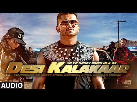 Exclusive: Desi Kalakaar Full AUDIO Song - Yo Yo Honey...