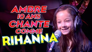 Video AMBRE 10 ANS CHANTE COMME RIHANNA MP3, 3GP, MP4, WEBM, AVI, FLV Juni 2017