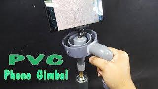 Video How to make a Phone Gimbal Using PVC Pipe MP3, 3GP, MP4, WEBM, AVI, FLV Februari 2019