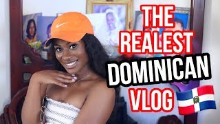 The Realest Dominican Vlog You've Ever Seen!! El Vlog Dominicano Más Real Que Hayas Visto!