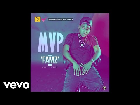MVP - FAMZ (Audio)
