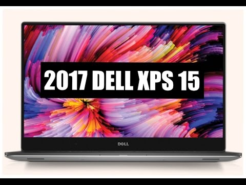 , title : 'NEW 2017 Dell XPS 15 (9560) Unboxing and First Impressions'