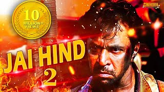 Jai Hind 2 Tamil Full Movie   2017 Latest Dubbed Movie in Hindi