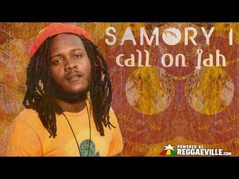 Samory I & Najavibes - Call On Jah [Official Lyric Video 2018]
