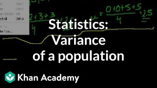 Statistics: Variance of a population | Probability and Statistics | Khan Academy