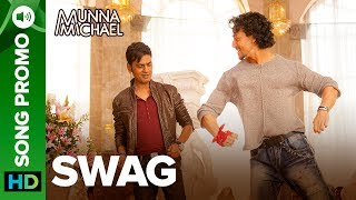 """Listen to all the Songs from Munna Michael out here: http://bit.ly/MunnaMichaelAllSongsBromance rules as Nawazuddin Siddiqui hits the dance floor with Tiger Shroff. Enjoy this #Swag lyrical video promo from the movie Munna Michael.Song: SwagMusic Composer: PranaaySingers: Pranaay ft. Brijesh ShandaliyaLyrics: Kumaar & Sabbir KhanFull lyrical song coming soon...For caller tunes dial:Airtel - 5432116272562Vodafone - 5379602607Idea - 567899602607BSNL (South/East) - SMS BT Space 9602607 To 56700BSNL(North/West)IMI - SMS BT space 6699623 To 56700Aircel - SMS DT space 6699623 To 53000Movie: Munna MichaelCast: Tiger Shroff, Nawazuddin Siddiqui & Nidhhi AgerwalDirected By: Sabbir KhanProduced By: Eros International & Viki Rajani""""Munna Michael"""" releases in theaters on 21st July, 2017.To watch more log on to http://www.erosnow.comFor all the updates on our movies and more:https://www.youtube.com/ErosNowhttps://twitter.com/#!/ErosNowhttps://www.facebook.com/ErosNowhttps://www.facebook.com/erosmusicindiahttps://plus.google.com/+erosentertainmenthttp://www.dailymotion.com/ErosNowhttps://vine.co/ErosNow http://blog.erosnow.com"""